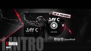 JAY C - INTRO