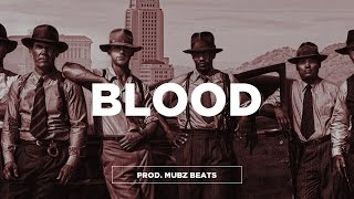 "(FREE) Young Thug x Tory Lanez x Meek Mill Type Beat - ""Blood""   Gangster Trap Beat   Mubz Got Beats"