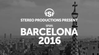 Stereo Productions pres. BARCELONA 2016, out now!