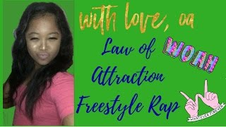Law of Attraction Freestyle Rap | WithLoveOA