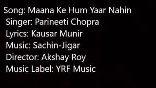 Maana Ke Hum Yaar Nahin Lyrics | Meri Pyaari Bindu | Parineeti Chopra, Sonu Nigam