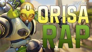 ORISA RAP - RUSTAGE [OVERWATCH]