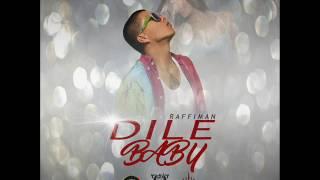 Raffiman - Dile Baby   Prod  LionKingMu$ic