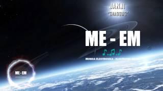 Janji - Shadows [Musica Electronica]