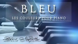 Piano Romantique - Bleu Composition de David Neyrolles