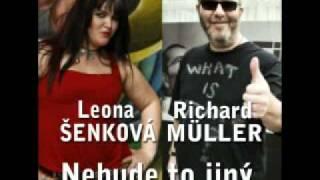 Richard Muller a Leona šenková - Nebude To Jiný