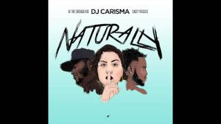 "DJ Carisma feat. BJ The Chicago Kid & Casey Veggies - ""Naturally"" OFFICIAL VERSION"