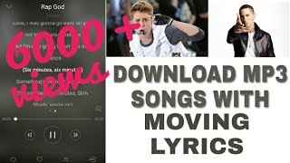 DOWNLOAD MP3 SONGS WITH MOVING LYRICS