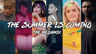 ''The Summer Is Coming'' | 2018 SUMMER MEGAMIX feat. Ariana Grande,Selena Gomez,Charlie Puth & MORE
