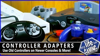 Controller Adapters - Use Old Controllers on Newer Consoles & More! / MY LIFE IN GAMING