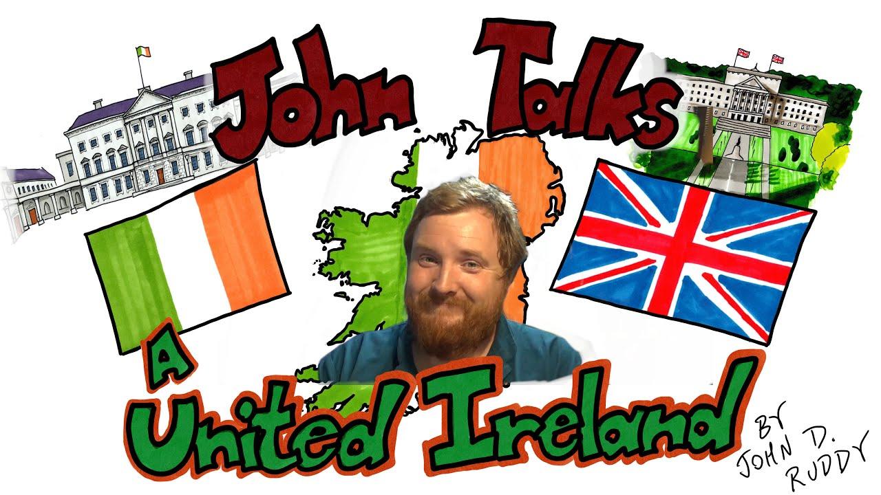 A United Ireland? – John Talks