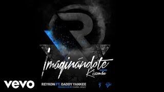 Imaginándote - Reykon feat. Daddy Yankee [Kizomba](Audio)