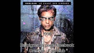 OrelSan - 1990 (Album : Le Chant Des Sirènes)