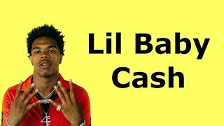 Lil Baby - Cash (Lyrics)