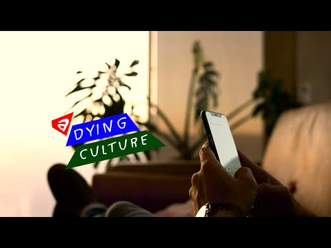 A Dying Culture