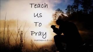Paul Washer Teach us to Pray sermon jam