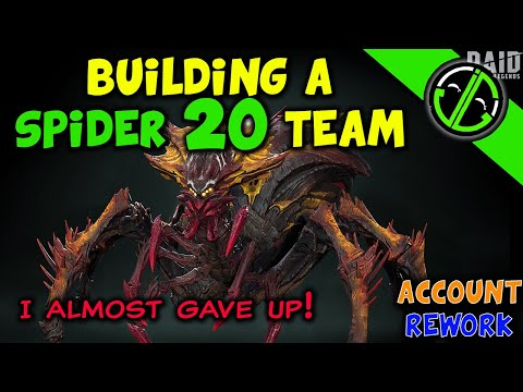 Account Rework - Building A Spider 20 Team (Also Spider 19) | RAID: Shadow Legends