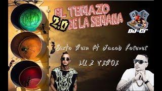 DJ CR(#eltemazodelasemana 2.0)SIXTO REIN ft JACOB FOREVER- LUZ VERDE
