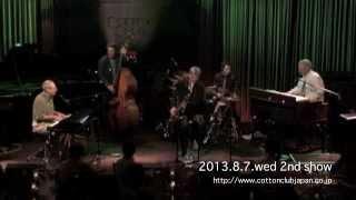 BEN SIDRAN with GEORGIE FAME  : LIVE @ COTTON CLUB JAPAN (August.7,2013)