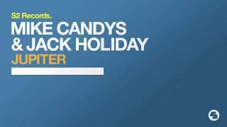 Mike Candys & Jack Holiday - Jupiter (TEASER)