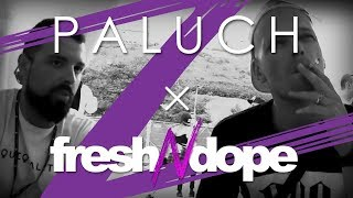 Paluch X Fresh N Dope