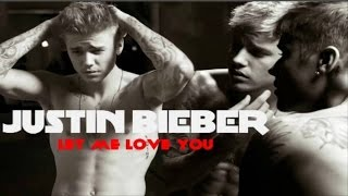 DJ Snake feat - Justin Bieber   -Let Me Love You - Official Video