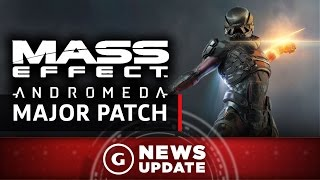 Major Mass Effect: Andromeda Patch Goes Live - GS News Update