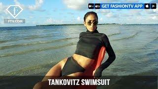 Tankovitz Swimsuit Campaign | FashionTV