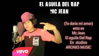 Como seria-Mc Jean El Aguila Del Rap