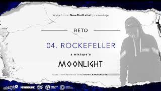 04. ReTo - ROCKEFELLER