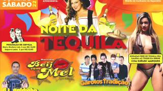 Noite da Tequila - Vibraê