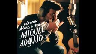 Miguel Araújo - Desdita