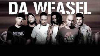Da Weasel- Tás Na Boa