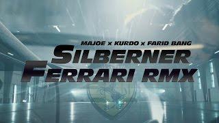 Majoe feat. Kurdo & Farid Bang ✖️ SILBERNER FERRARI RMX ✖️ [ official Video ] prod. by Juh-Dee #FF8 width=