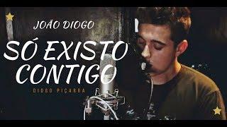 Diogo Piçarra - Só Existo Contigo | João Diogo Cover