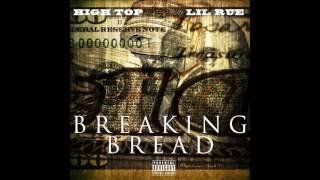 High Top - Breaking Bread (feat. Lil Rue)[Prod. Cali Yank]{2016}