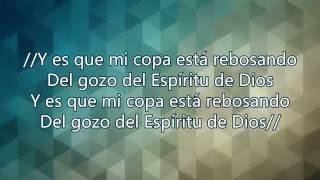 Mi copa está rebosando   Elias CG Lyrics, Letra 720p HD