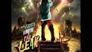 Bend Over [ Lil Wayne ] [ The Leak 4 ]
