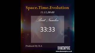 33:33 - Space Time Evolution Beat Tape