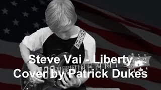 Steve Vai - Liberty Cover by Patrick Dukes