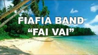 Fai Vai by Le Fiafia Band [Aug 2010] - NEW