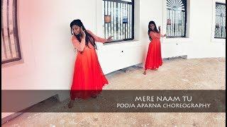 ZERO: MERE NAAM TU SONG | POOJA APARNA DANCE CHOREOGRAPHY