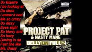 I'm An Alien (Lyrics)- Project Pat & Nasty Mane