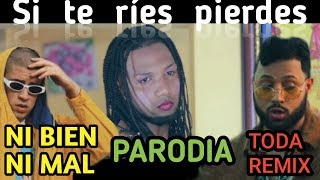 NI BIEN NI MAL - Bad Bunny | TODA REMIX - Alex Rose (PARODIA) EtsDaniel