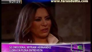 AE 07-11-2011 Myriam Hernandez llora en plena entrevista
