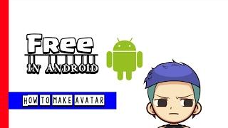 Cara membuat avatar di android free #tutorial 1