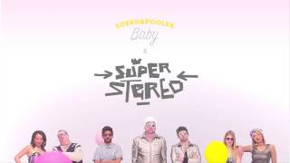 Soerii & Poolek: Baby (Dj SuperStereo x CYD7 Remix)