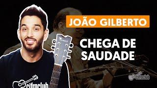 Videoaula CHEGA DE SAUDADE (aula de violão)