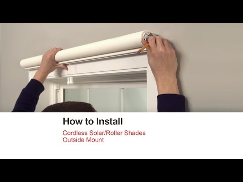 How to Install Cordless Solar Roller Shades - Outside Mount