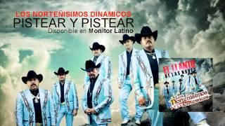 Los Norteñisimos Dinamicos - Pistear Y Pistear (Audio)